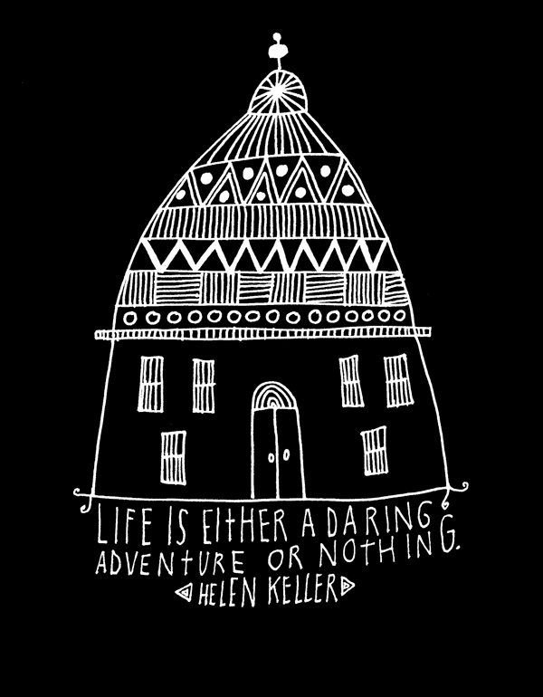 Life Daring Adventure - Helen Keller - hand lettered illustration by LIsa Congdon
