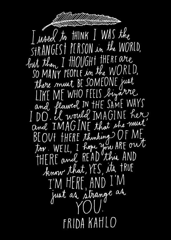 Strongest Person in the World - Frida Kahlo - hand lettered illustration by Lisa Congdon